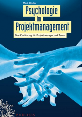 Psychologie im Projektmanagement