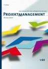 Projektmanagement - Das Wissen für eine erfolgreiche Karriere